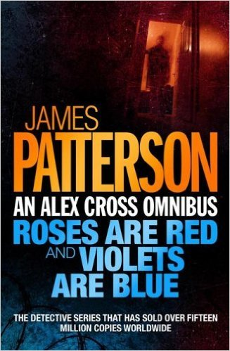 Alex Cross Omnibus: Roses Are Red; Violets Are Blue