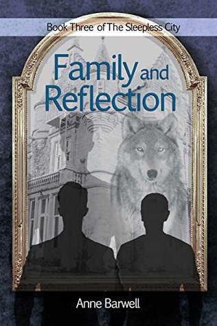 Family and Reflection (The Sleepless Cit...