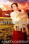 The River Girl's Song (Texas Women of Spirit, #1)