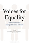 Voices for Equality: Ordain Women and Resurgent Mormon Feminism
