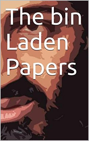 The bin Laden Papers