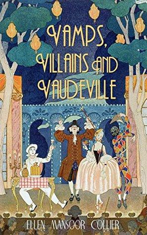 vamps-villains-and-vaudeville