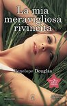 La mia meravigliosa rivincita by Penelope Douglas