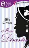 Miss Disaster by Ellie Clivens