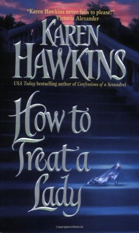 How to Treat a Lady by Karen Hawkins