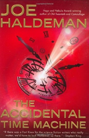 The Accidental Time Machine - Joe Haldeman