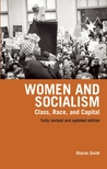 Women and Socialism: Class, Race, and Capital(Revised and Updated Edition)