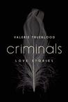 Criminals: Love Stories