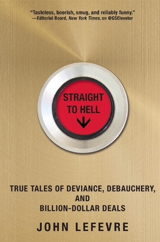 Straight to hell true tales of deviance debauchery and billion 21535674 fandeluxe Choice Image