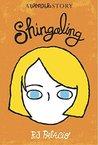 Shingaling: A Wonder Story (Wonder #1.7)