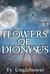 Flowers of Dionysus