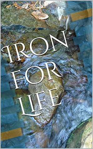 Iron For Life