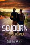 Sojourn: The Wildlands (Rayn Mirago Saga #1)