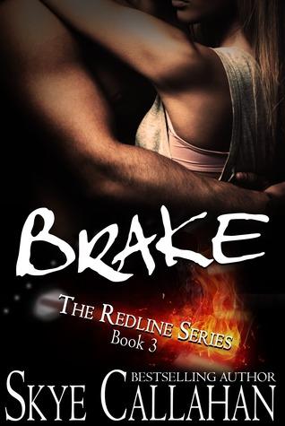 Brake (Redline, #3)