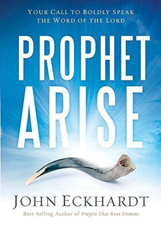 Prophet, Arise: Your Call to Boldly Speak the Word of the Lord (ePUB)