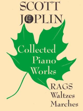 scott-joplin-collected-piano-works-rags-waltzes-marches
