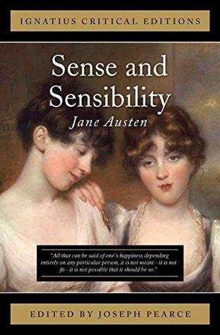 Sense and Sensibilty: Ignatius Critical Editions