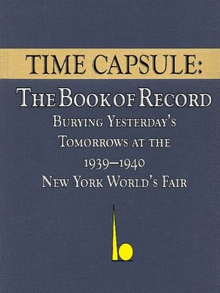 Time Capsule: The Book of Record