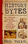 History Bytes by Nick Vulich