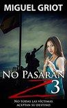 No Pasarán Z 3 by Miguel Griot