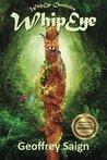 WhipEye (WhipEye Chronicles #1)