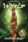 WhipEye by Geoffrey C. Saign
