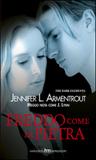 Freddo come la pietra by Jennifer L. Armentrout