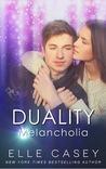 Melancholia (Duality, #1)