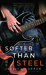 Softer Than Steel (Love & Steel, #2) by Jessica Topper