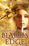 Balanced on the Blade's Edge (Dragon Blood #1)