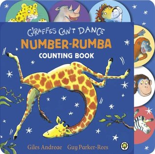 Giraffes Can't Dance Number Rumba Tabbed Board Book
