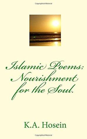 Islamic Poems: Nourishment for the Soul.