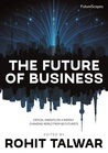 buy book  The Future of Business: Critical Insights into a Rapidly Changing World from 60 Future Thinkers