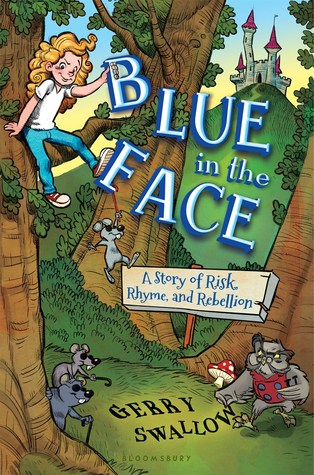 Blue in the Face: A Story of Risk, Rhyme, and Rebellion