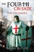 The Fourth Crusade (The Crusades, #1)