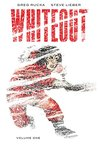 Whiteout, Vol. 1, Definitive Edition by Greg Rucka