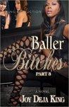 Baller Bitches Part 3 (Baller Bitches Series)