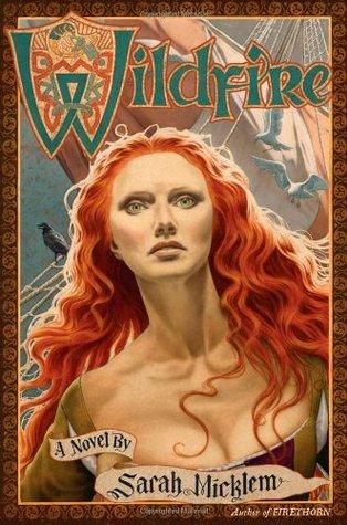 Wildfire by Sarah Micklem