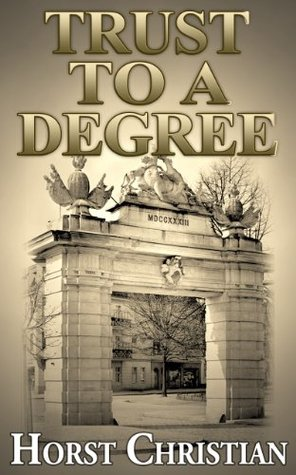 Trust To A Degree