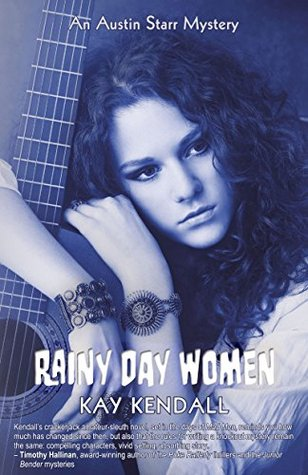 Rainy Day Women (Austin Starr Mysteries #2)