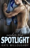 Under the Spotlight (In the Zone, #4)