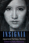 Insignia: Japanese Fantasy Stories (The Insignia Series #1)