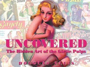 Uncovered: The Hidden Art of the Girlie Pulp