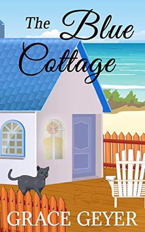 The Blue Cottage (Miranda Moore #1)
