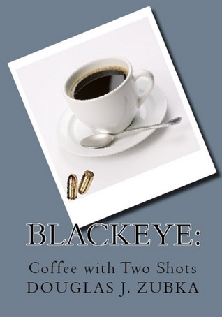 Blackeye: Coffee with Two Shots
