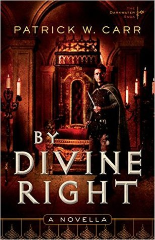 By Divine Right (The Darkwater Saga, #0.5)