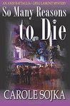 So Many Reasons to Die (An Andi Battaglia-Greg Lamont Mystery, #2)