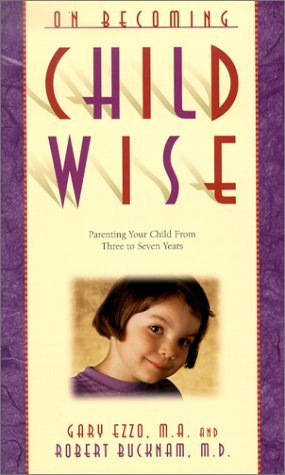 on-becoming-childwise-parenting-your-child-from-3-7-years