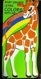 Baby Giraffe Learn Colors with Me