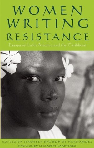 women-writing-resistance-essays-on-latin-america-and-the-caribbean